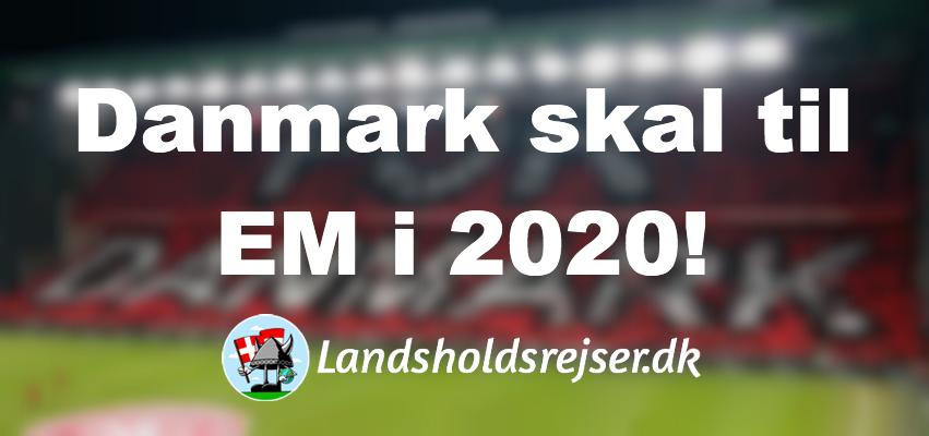 Danmark skal til EM i 2020
